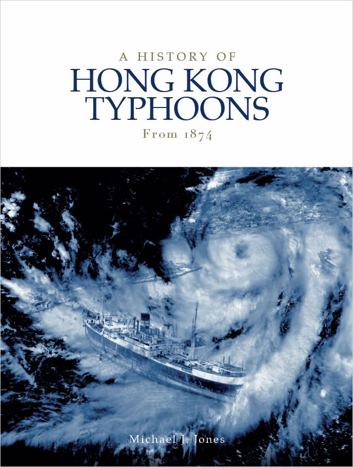 A History of Hong Kong Typhoons - a book by Michael J. Jones